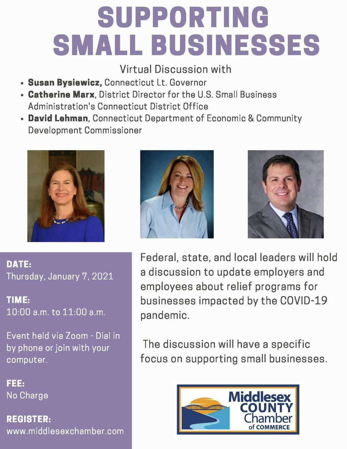 The Middlesex County Chamber of Commerce will host a virtual discussion Thursday on supporting small businesses with Lt. Gov. Susan Bysiewicz via Zoom.