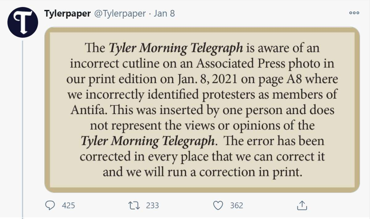 The Tyler Morning Telegraph issued a correction to a photo cutline published in print last week which identified people who stormed the U.S. Capitol as members of antifa.