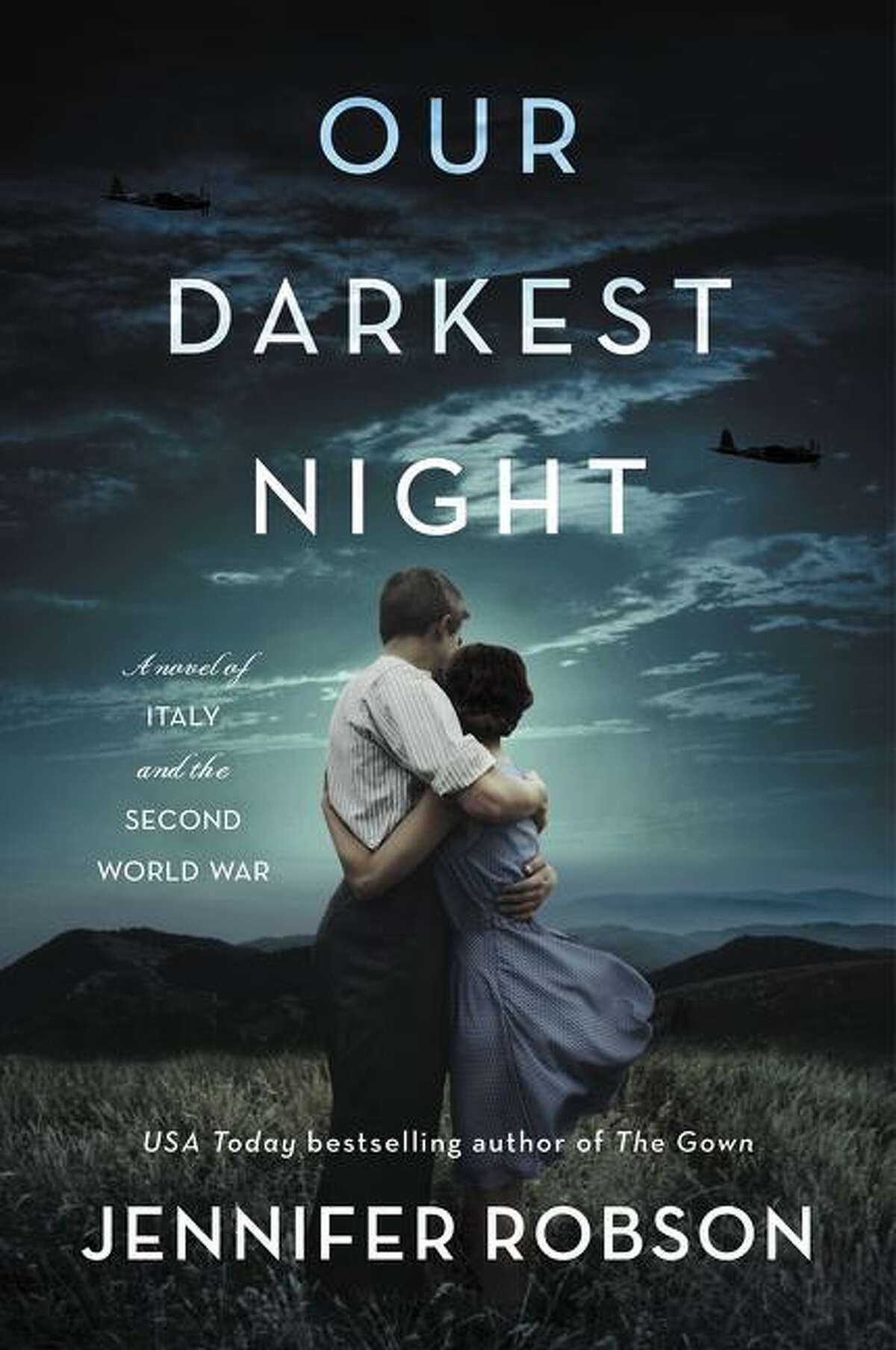 """""""Our Darkest Night"""" is the latest novel by Jennifer Robson."""