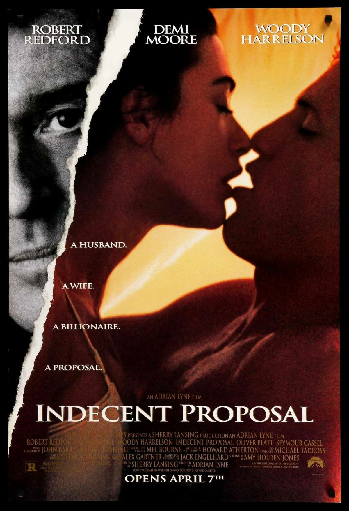 Indecent Proposal (1993) starring Robert Redford, Demi Moore, and Woody Harrelson was a box-office success, despite earning mostly negative reviews from critics.
