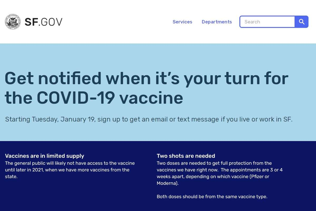 San Francisco launched a new notification system on Jan. 19, 2021, that will alert you when it's your turn to get the vaccine