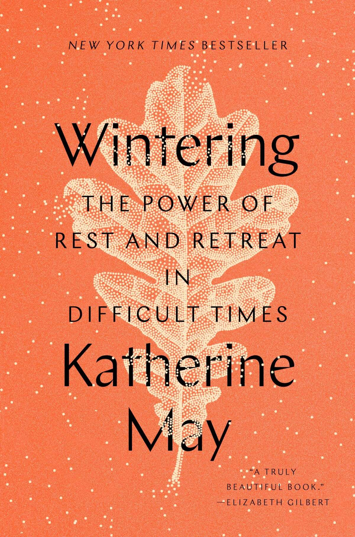 """""""Wintering: The Power of Rest and Retreat in Difficult Times"""" by Katherine May"""