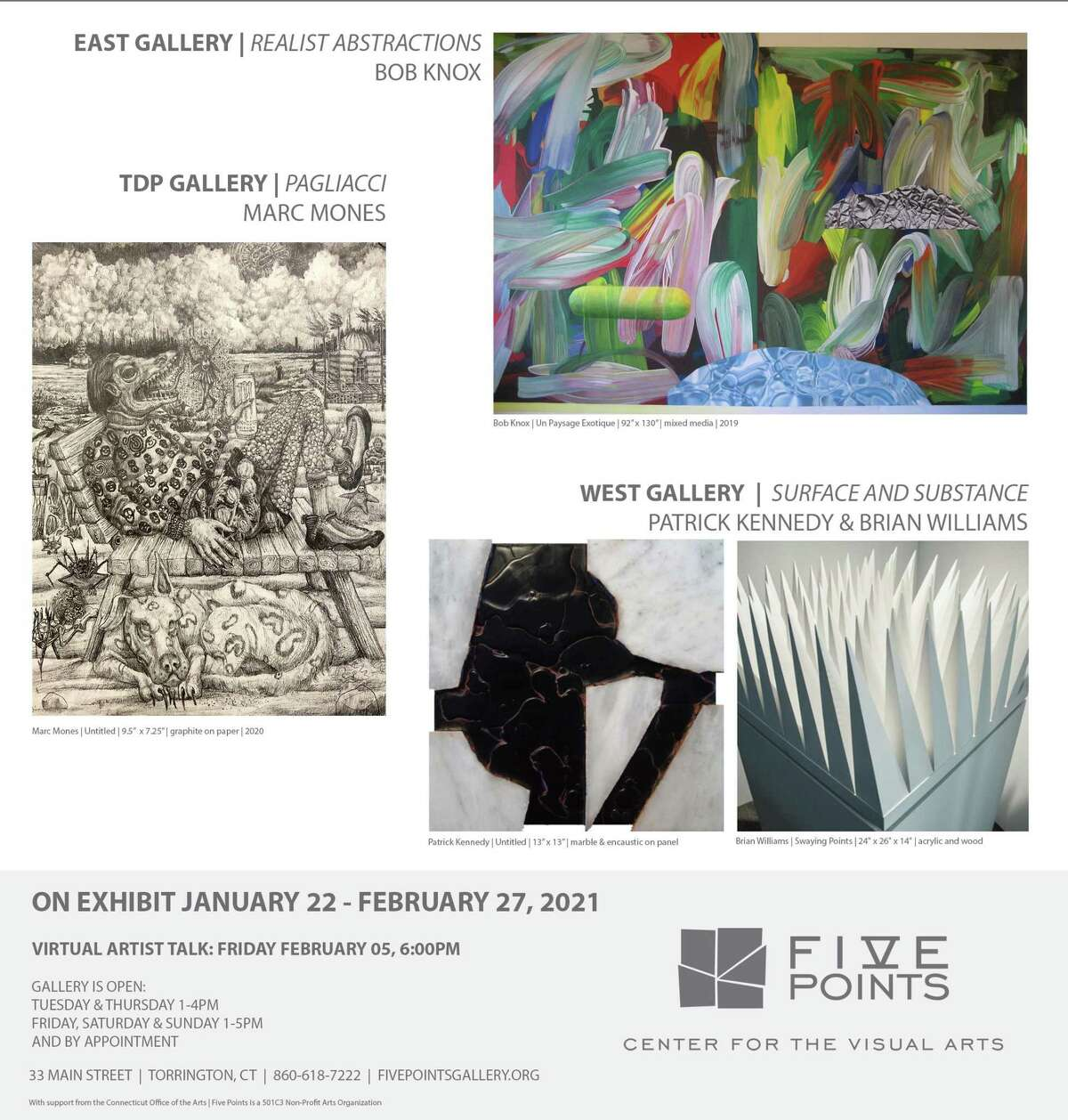 Five Points Gallery, 33 Main St., is opening three new exhibitions Jan. 22: East Gallery, artist Bob Knox,