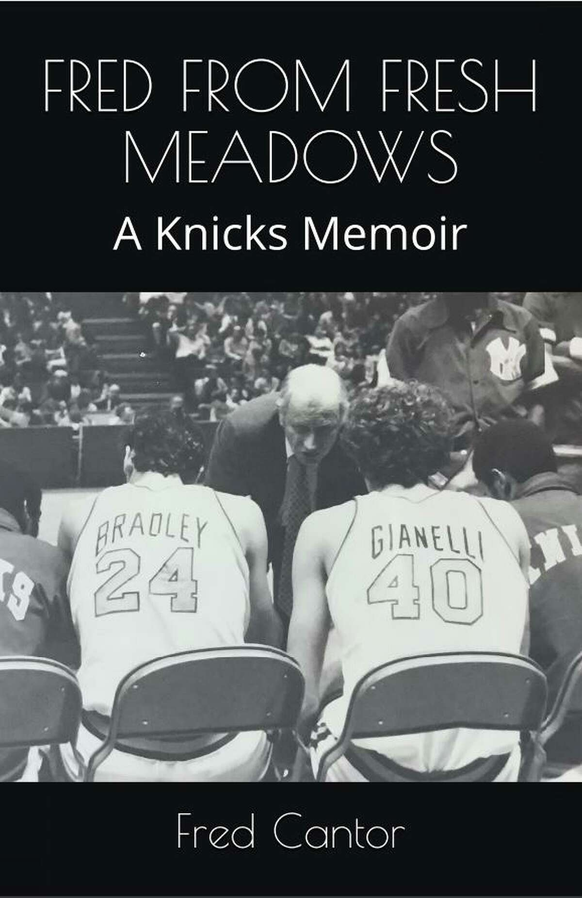 Westport resident Fred Cantor published a memoir about his life as a Knicks fan titled,