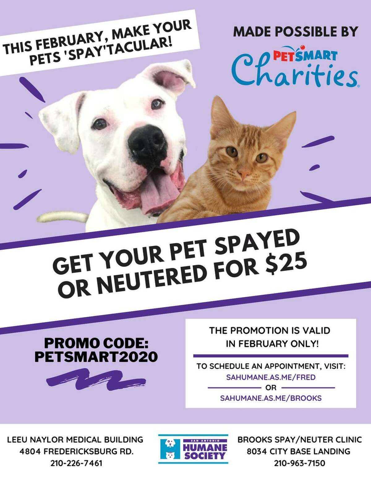 Spay and neuter your pets for only $25 during the month of February.