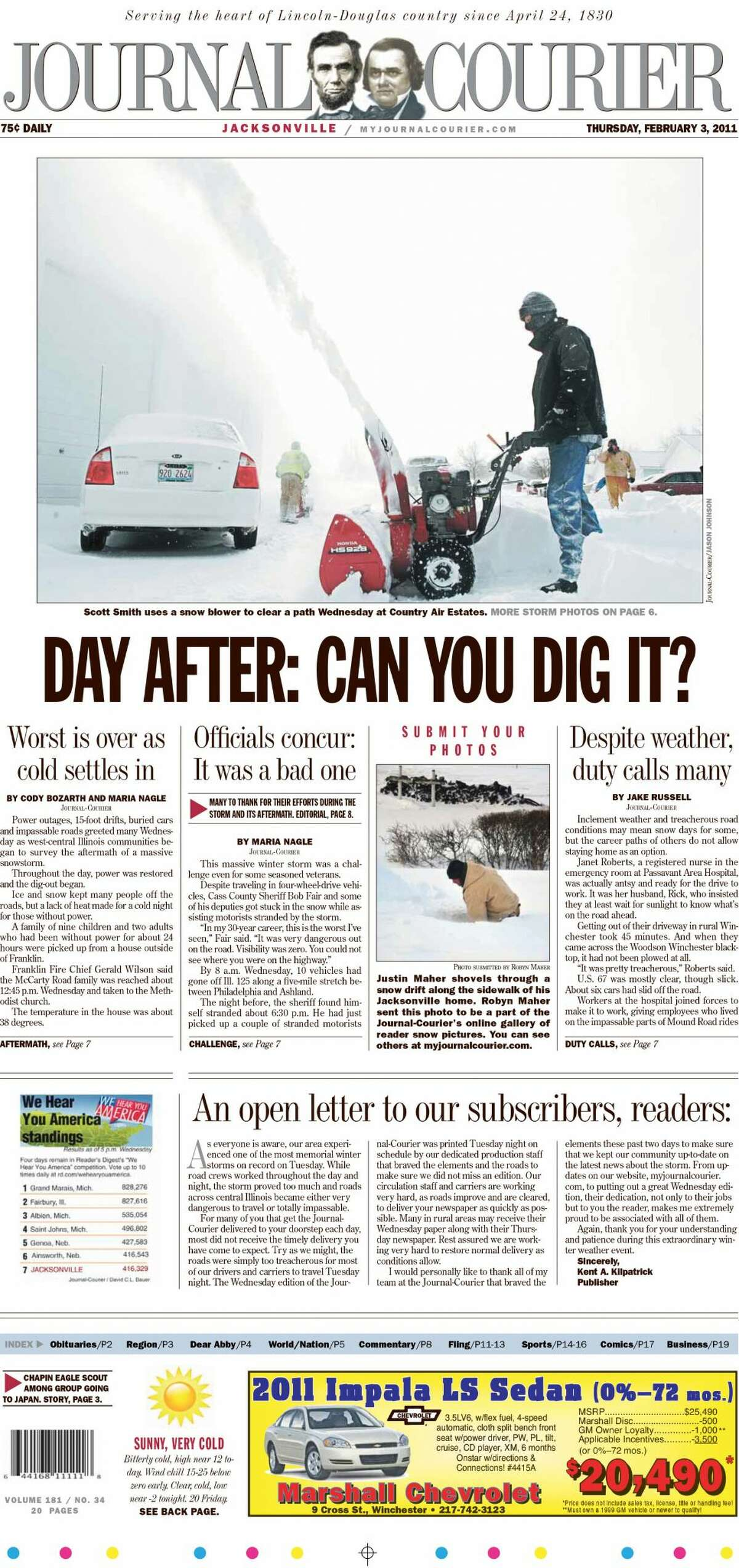 The front pages of the Journal-Courier for Feb. 1-3, 2011, report on the extent of a winter storm the dumped a record amount of snow on west-central Illinois, bringing with it bone-chilling temperatures.