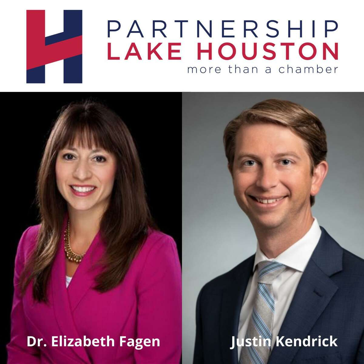 Humble ISD Superintendent Elizabeth Fagen and Justin Kendrick, Senior Vice President and CEO of Memorial Hermann The Woodlands Medical Center and Memorial Hermann Northeast Hospital, are the two new executive board members of Partnership Lake Houston.