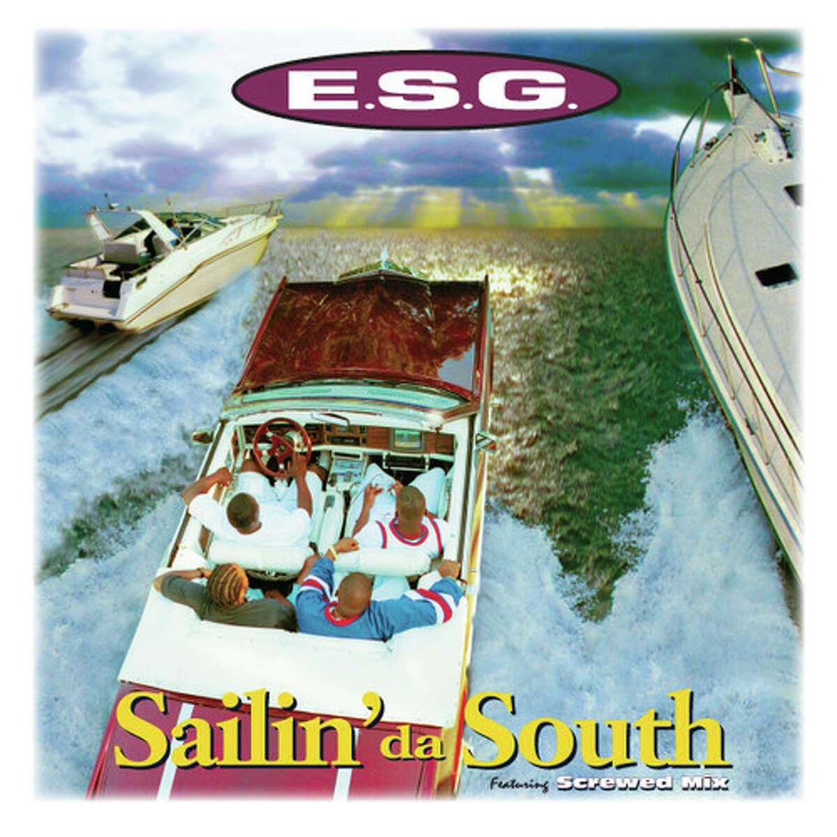 E.S.G.- Sailin' Da South (1995). Houston, Texas.