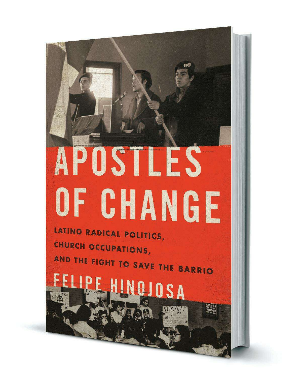 Felipe Hinojosa is an associate professor of history at Texas A&M University and the author of the new book, Apostles of Change: Latino Radical Politics, Church Occupations, and the Fight to Save the Barrio.