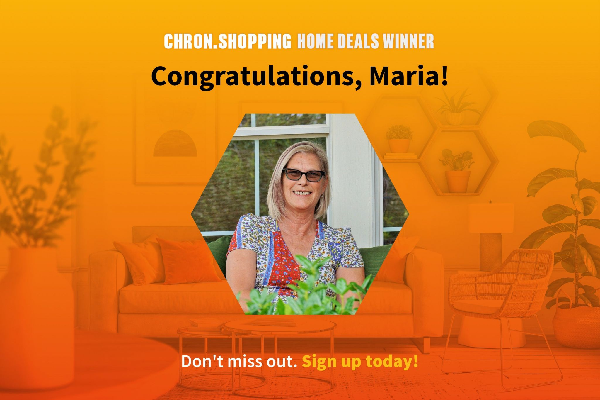 Maria won a $1,000 gift card to The Container Store. Sign up for our Home Deals Digest and your chance to win our next prize!