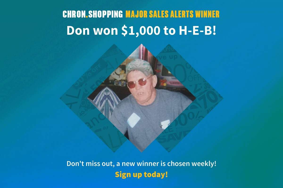 Don just won $1,000 to spend at H-E-B. Sign up for our Major Sales Alerts and you may be next.