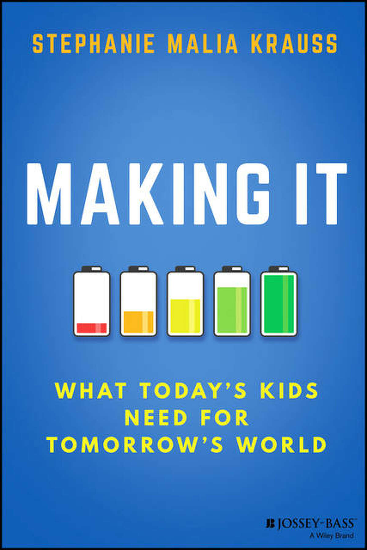 """""""Making It: What Today's Kids Need for Tomorrow's World,"""" by Stephanie Malia Krauss, of Edwardsville, will be available on the national circuit via all online providers and at big box stores. The book can also be pre-ordered at www.bookshop.org."""