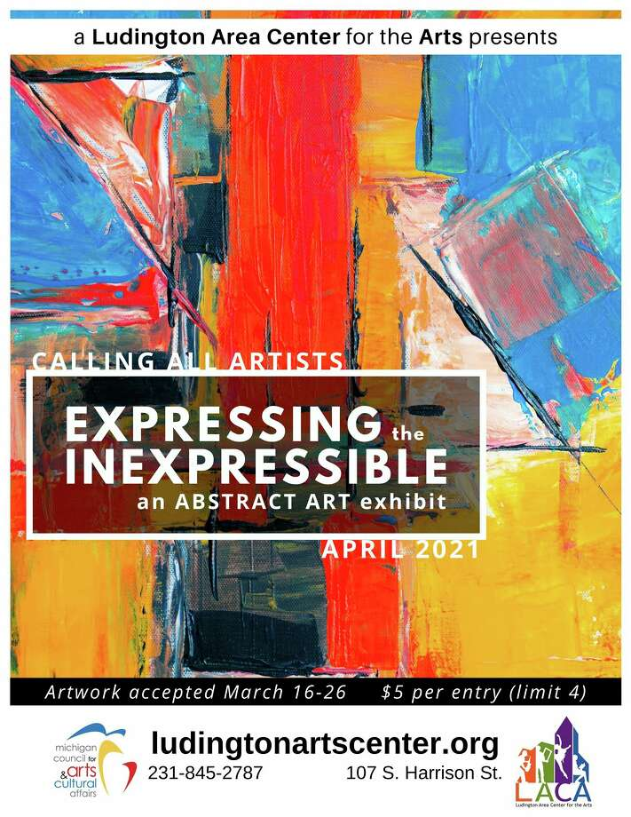 The Ludington Area Center for the Arts,107 S. Harrison St., in Ludington,is inviting visual artists of all ages to submit work for the center's April abstract art exhibit titled Expressing the Inexpressible. (Courtesy image)