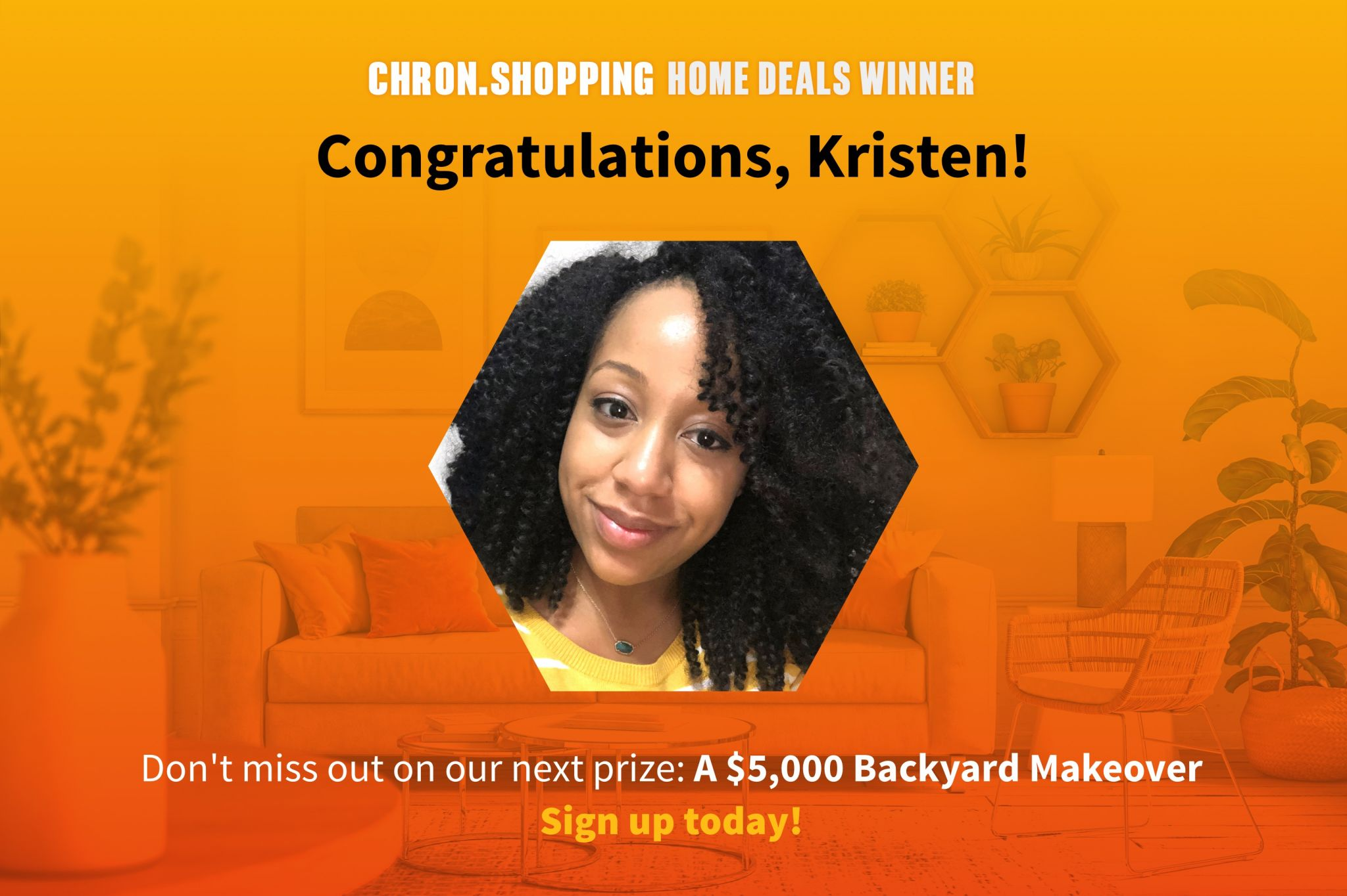 Kristen won a $1,000 gift card to The Container Store. Sign up for our Home Deals Digest and your chance to win our next prize!