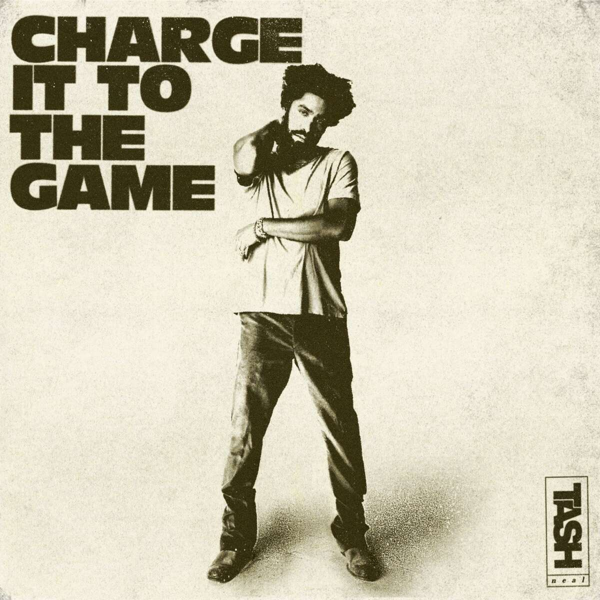 """Tash Neal's """"Charge It To The Game"""""""
