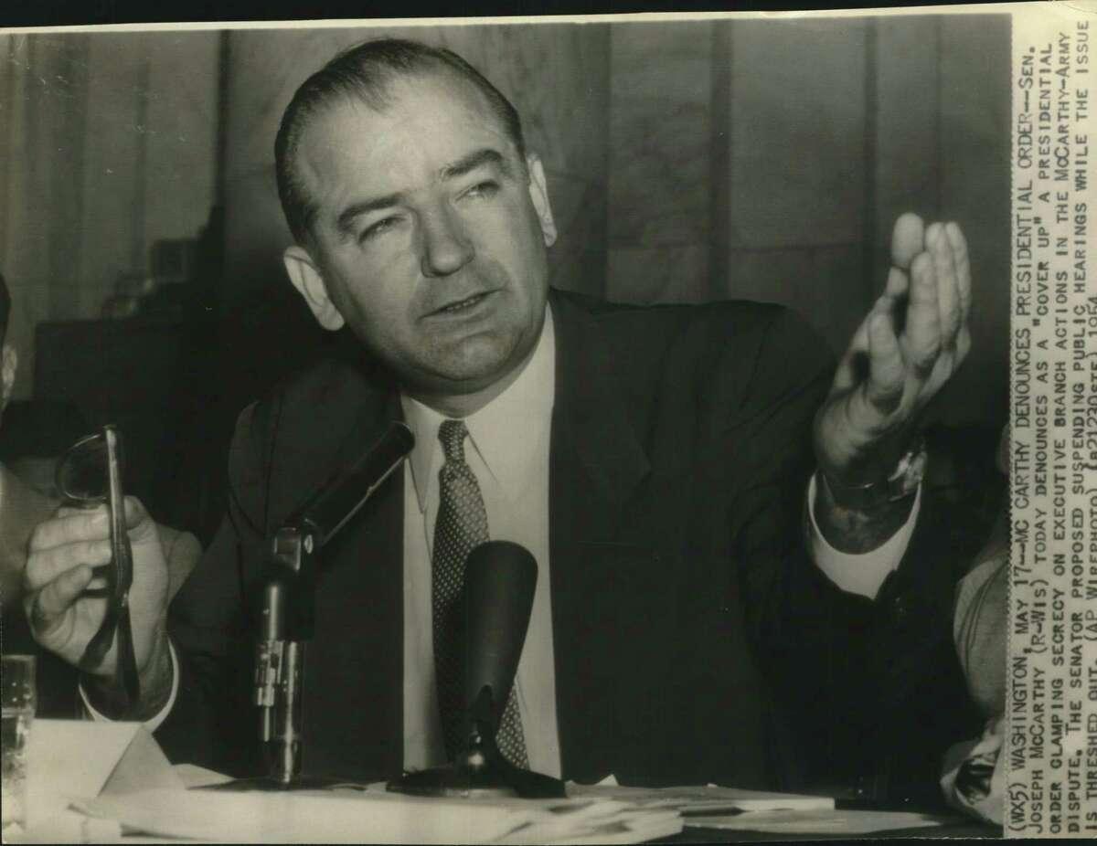 Sen. Joseph McCarthy, R-Wisconsin.