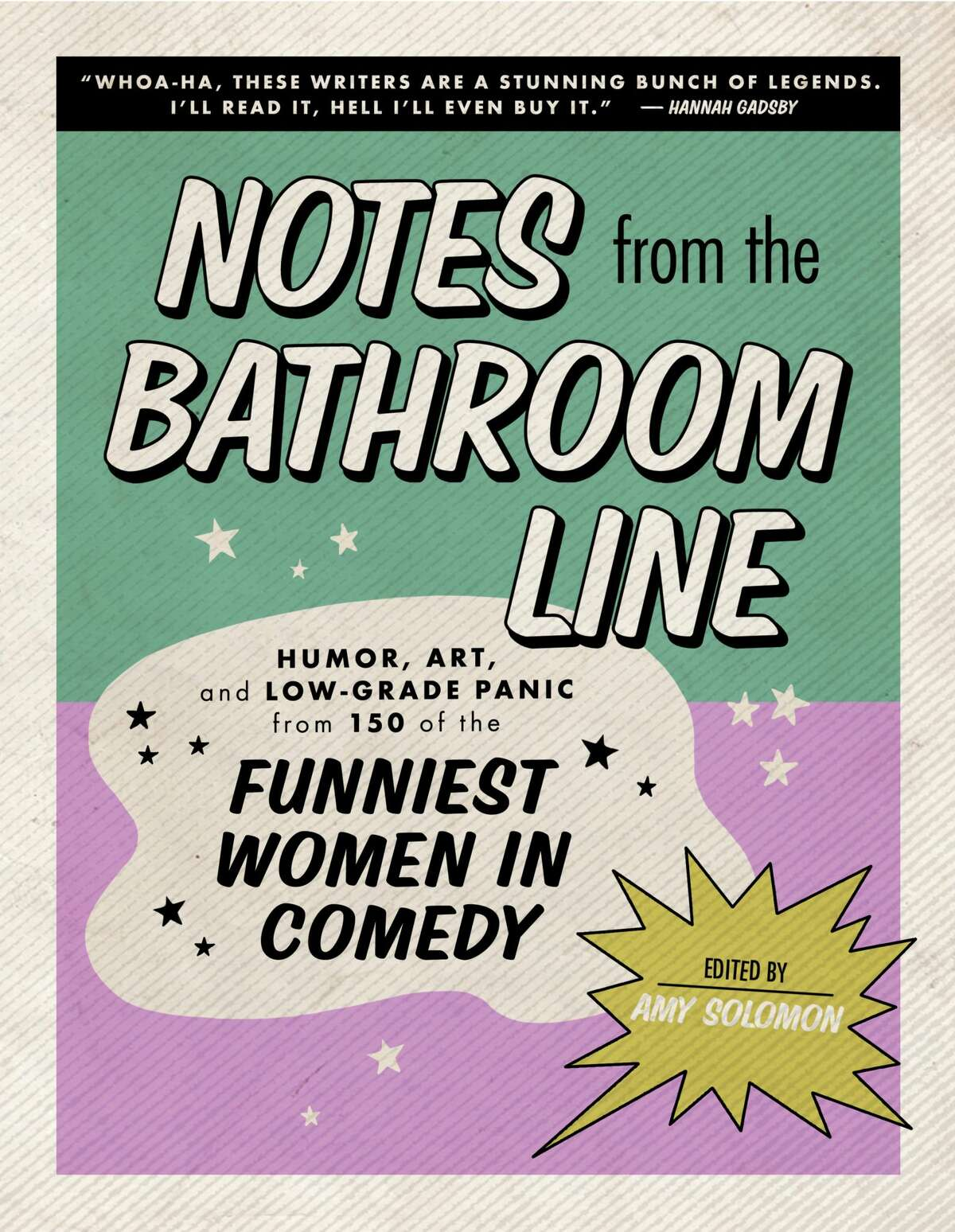 """Amy Soloman, producer for HBO's """"Barry"""" and """"Silicon Valley,"""" curated essays, fiction and poetry from more than 150 women in comedy."""