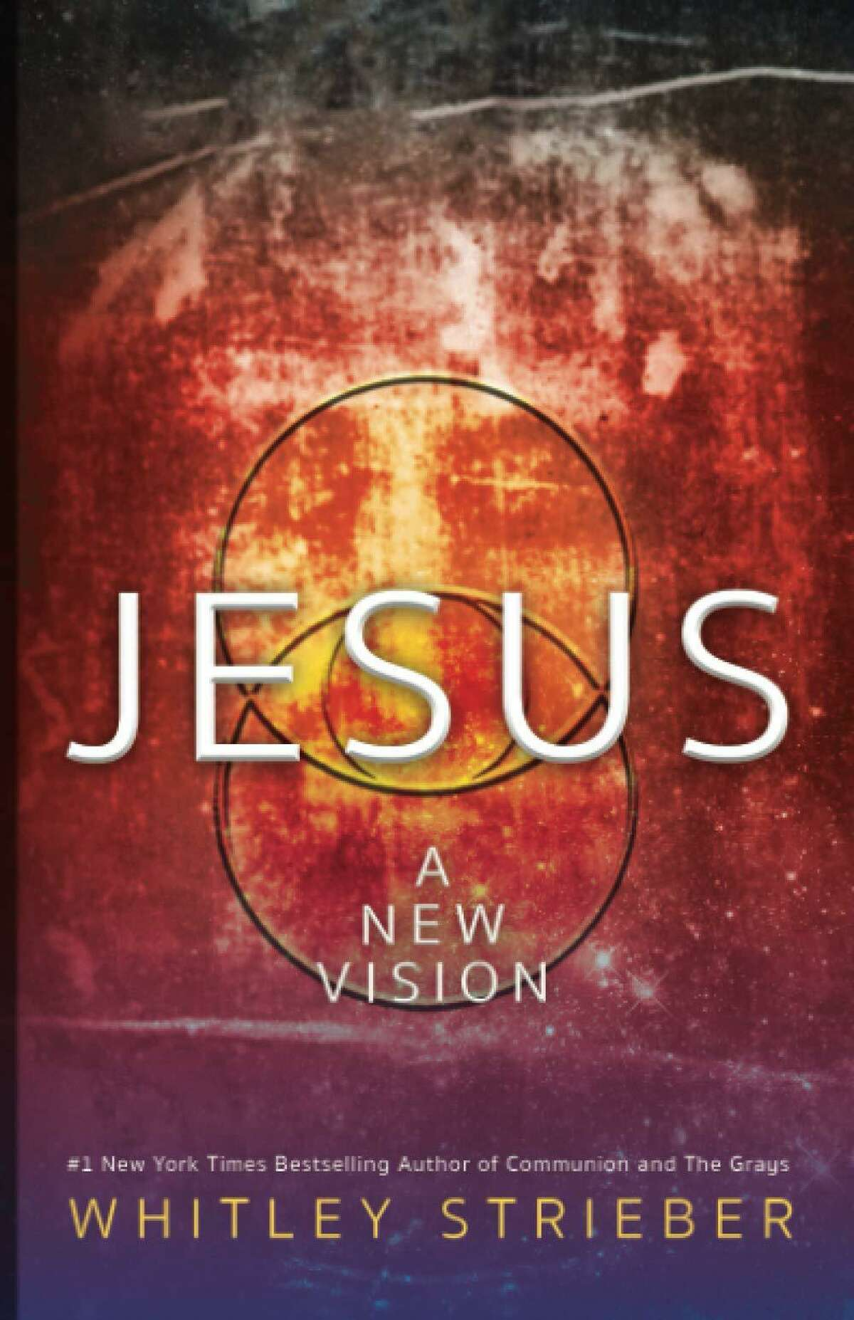 """""""Jesus: A New Vision"""" by Whitley Strieber"""