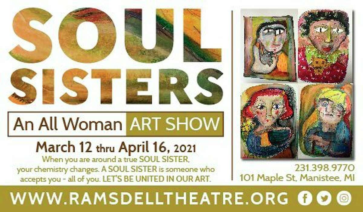 Soul Sisters, an exhibit featuring over 60 local women artists, opens March 12at the Ramsdell Regional Center for the Arts in Hardy Hall. (Courtesy graphic)