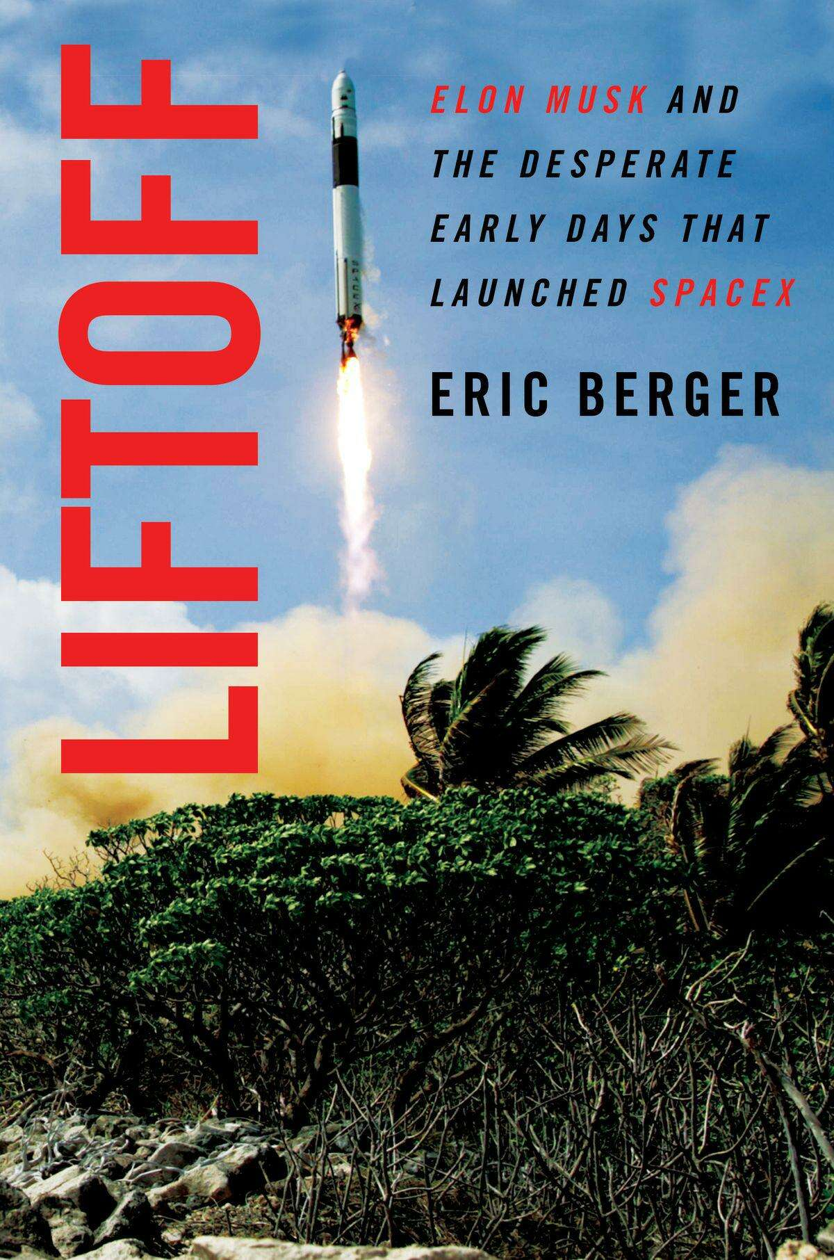 Liftoff by Eric Berger.