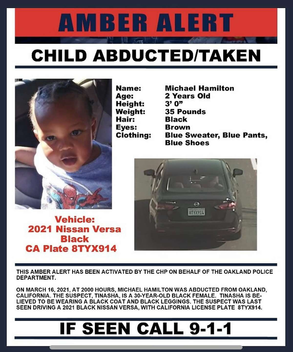 Police are searching for a 2-year-old child, Michael Hamilton, whom they say was kidnapped in Oakland Tuesday.