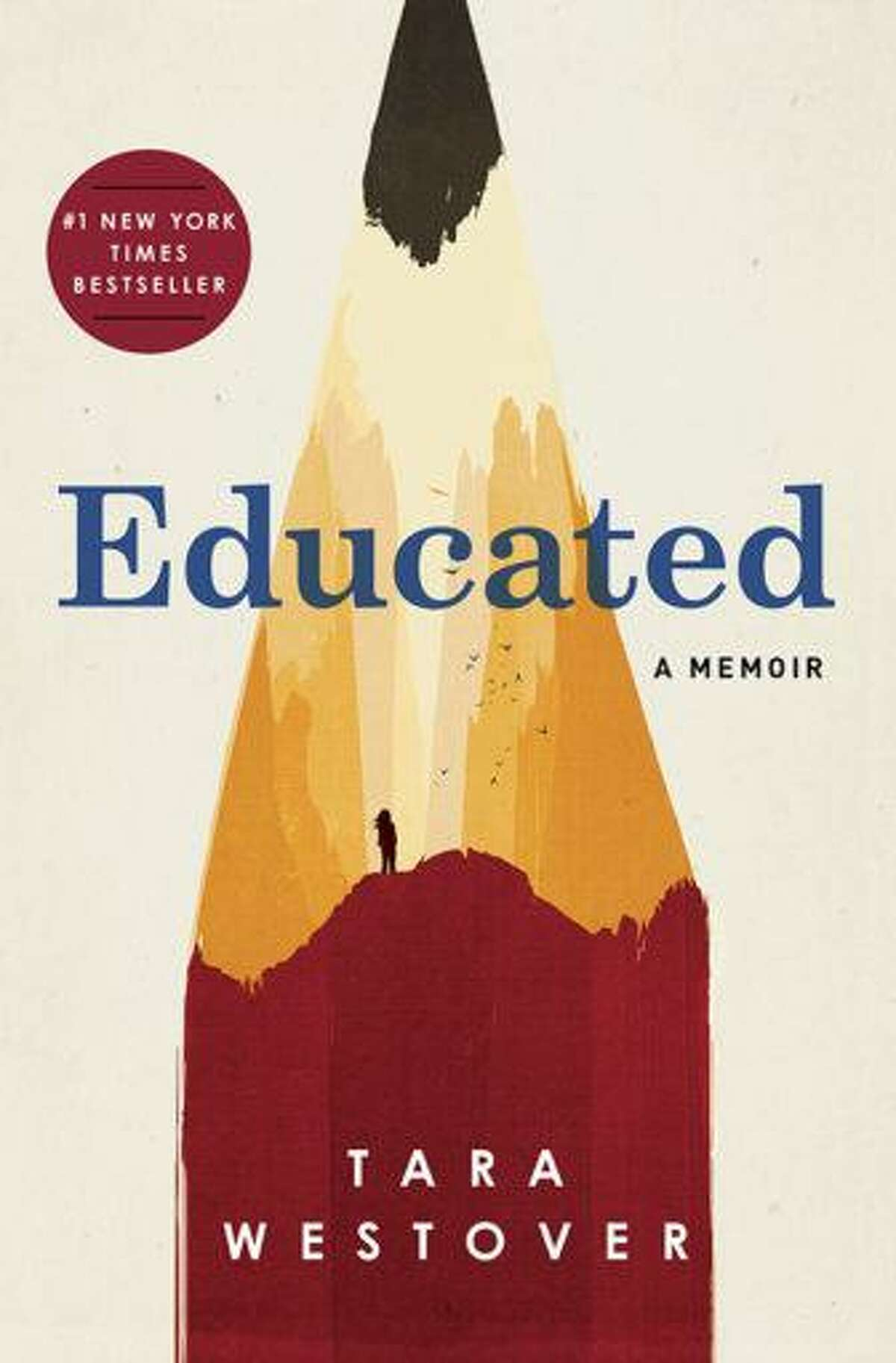 """Educated: A Memoir"" by Tara Westover (Random House)"
