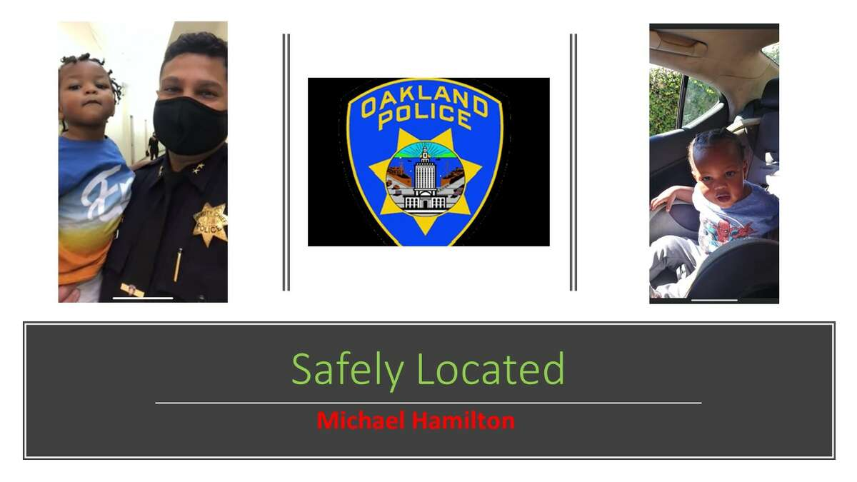 The Oakland Police Department said Thursday that 2-year-old Michael Hamilton was safely located.