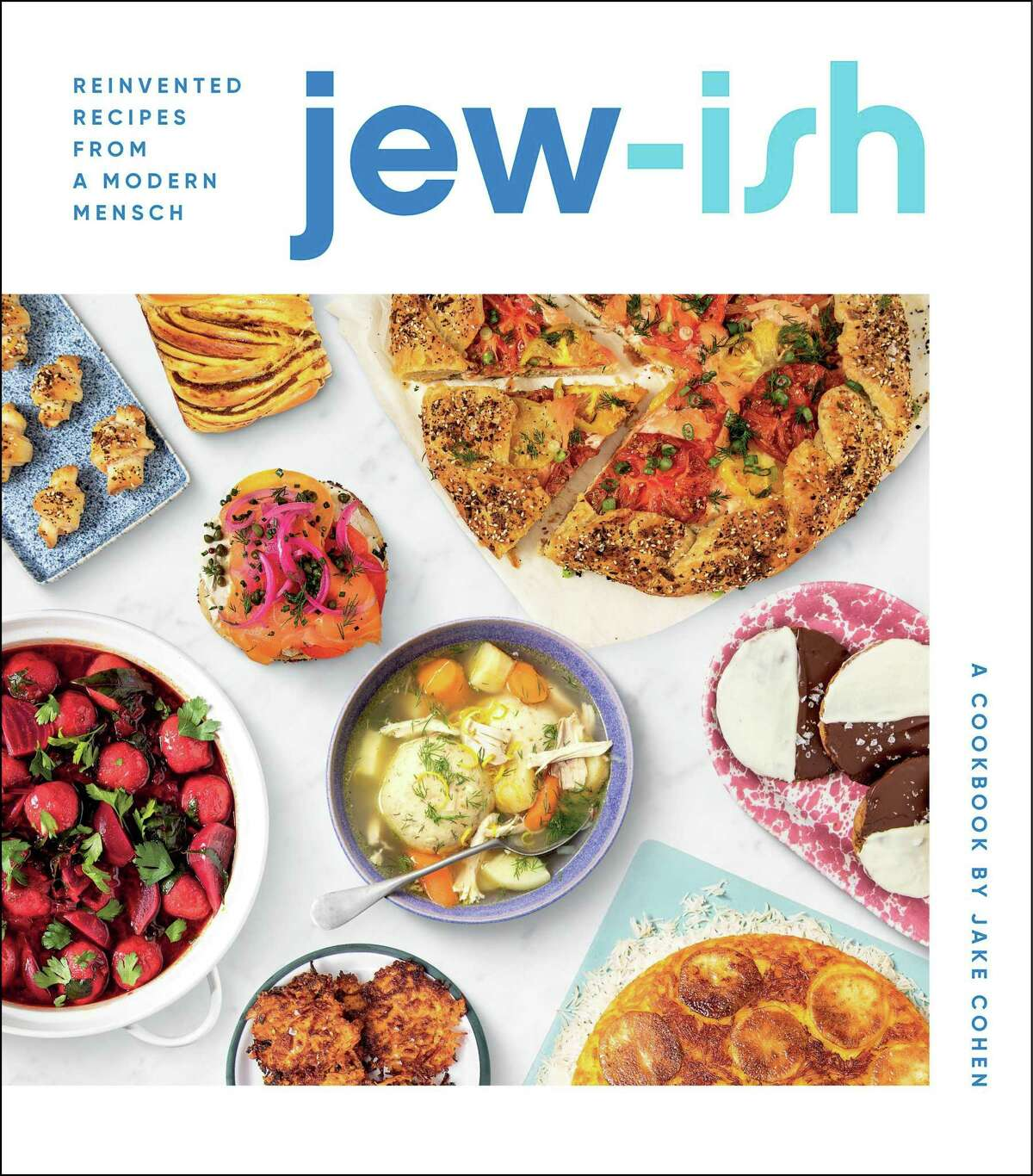 """Cover: """"Jew-ish: Reinvented Recipes from a Modern Mensch"""" by Jake Cohen."""