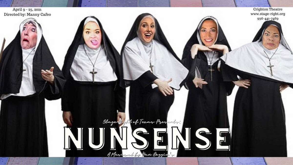 """Stage Right of Texas stages """"Nunsense"""" at the Crighton Theatre April 9-25."""