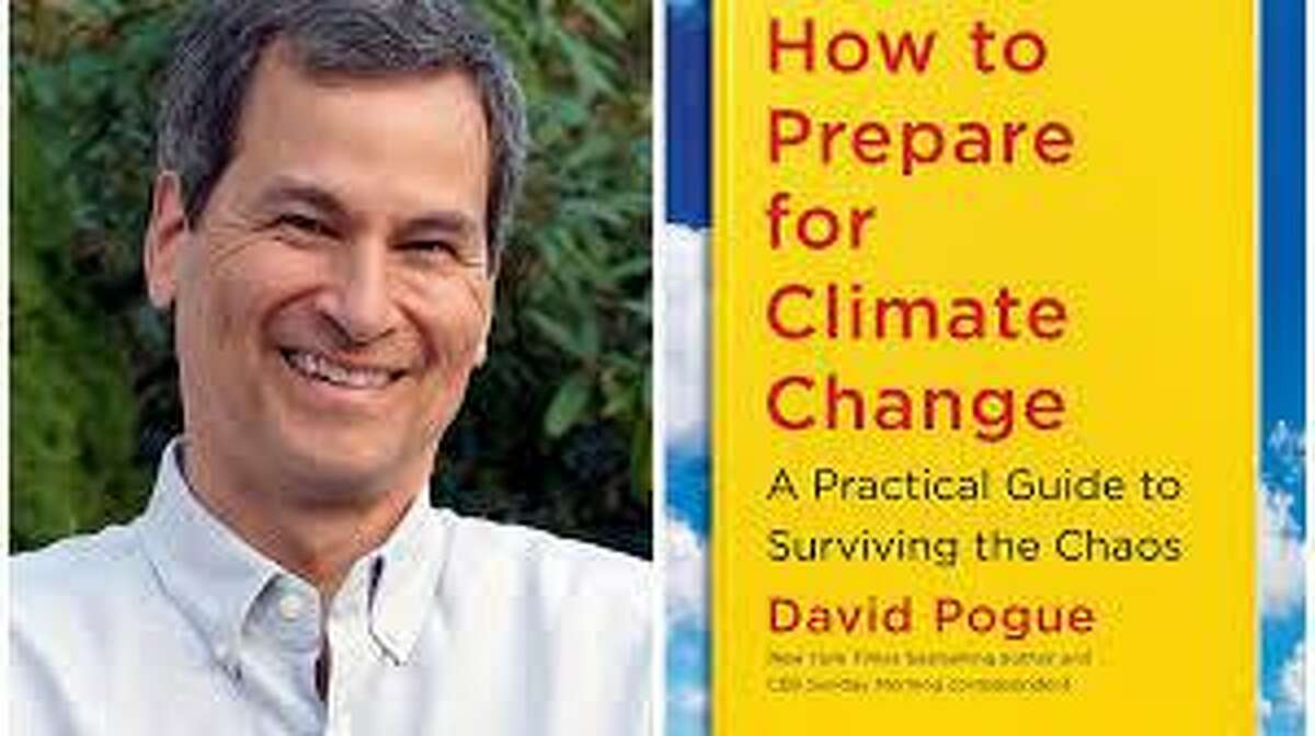 """David Pogue will be going to speak about his latest book titled: """"How to Prepare for Climate Change: A Practical Guide to Surviving the Chaos,"""" via a webinar from the New Canaan Library, April 7, at 7 p.m. on Zoom."""