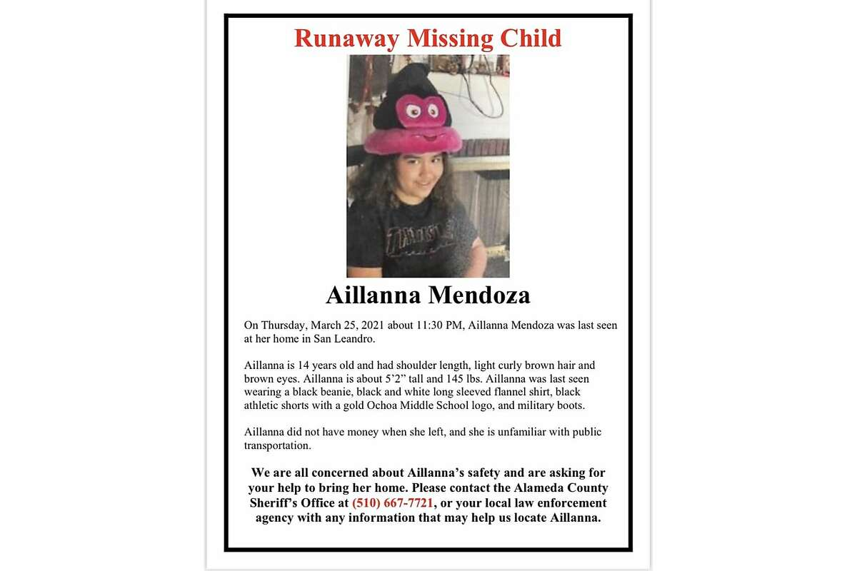 Alameda County sheriff's officials are asking the public's help to find Aillanna Mendoza, 14, who was last seen at her San Leandro home late Thursday night, authorities said.