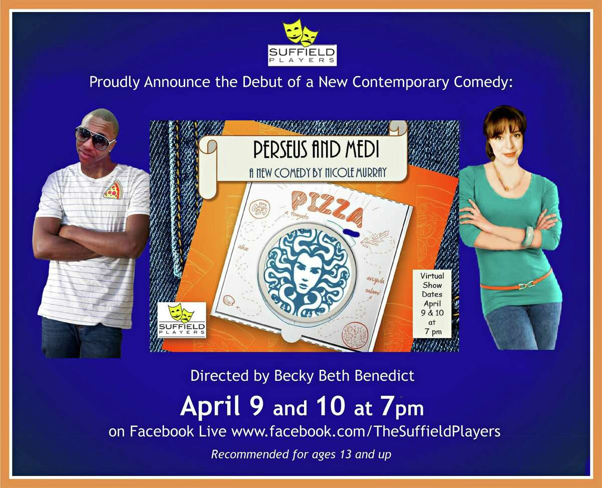 The Suffield Players present the debut of a contemporary comedy: Perseus and Medi by Nicole Murray.