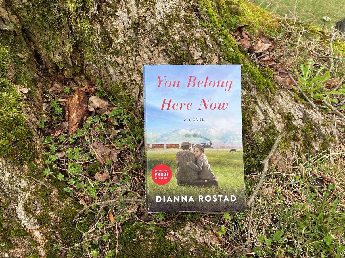 """You Belong Here Now"" is Dianna Rostad's debut novel."