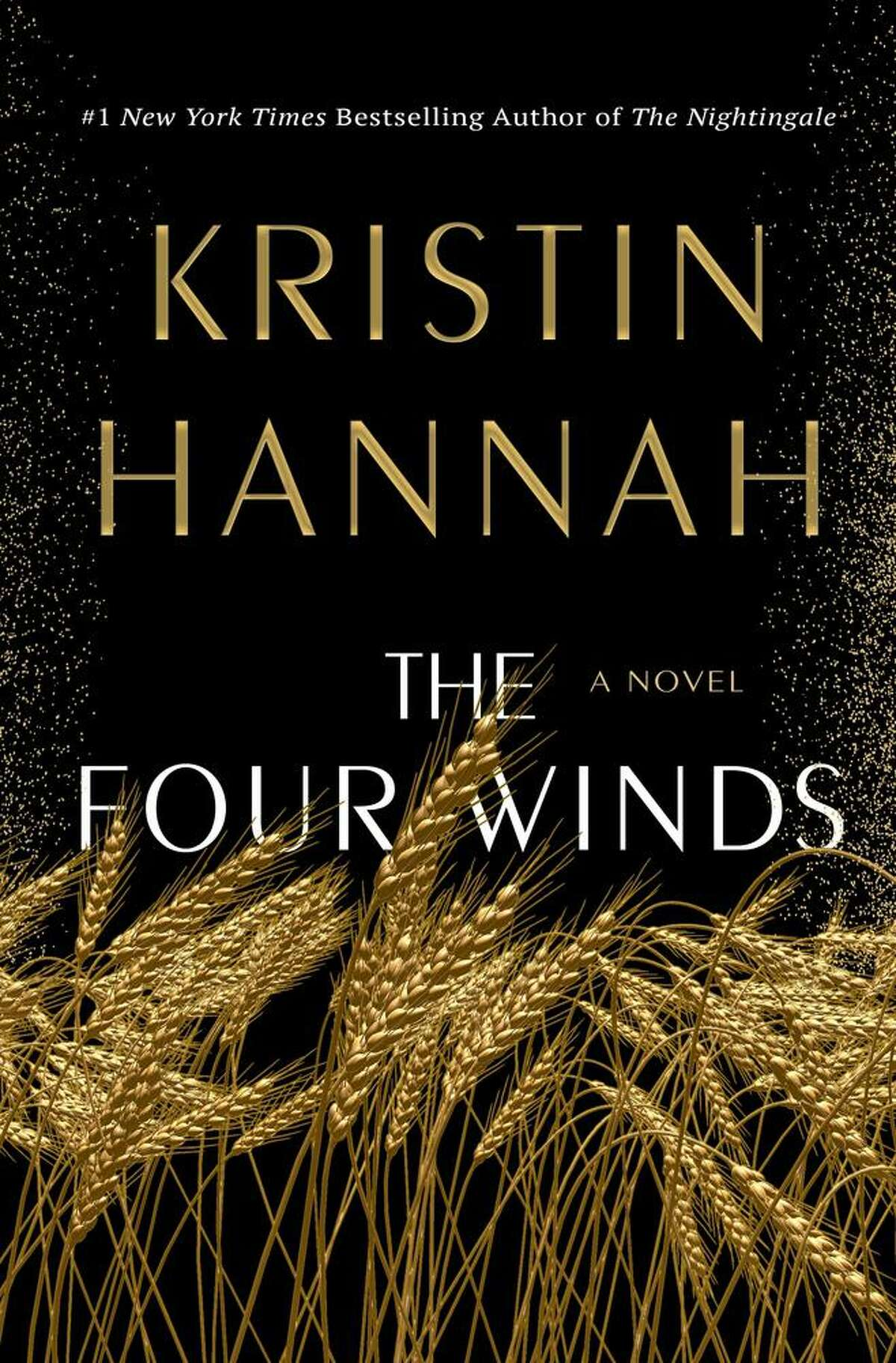 """""""The Four Winds"""" by Kristin Hannah"""