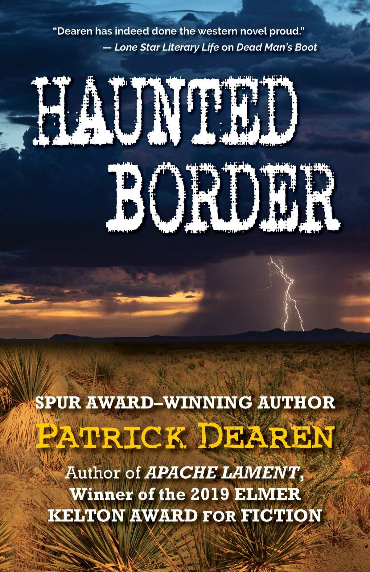 """Midland author Patrick Dearen's new novel, """"Haunted Border,"""" has just been published in hardcover by Five Star."""