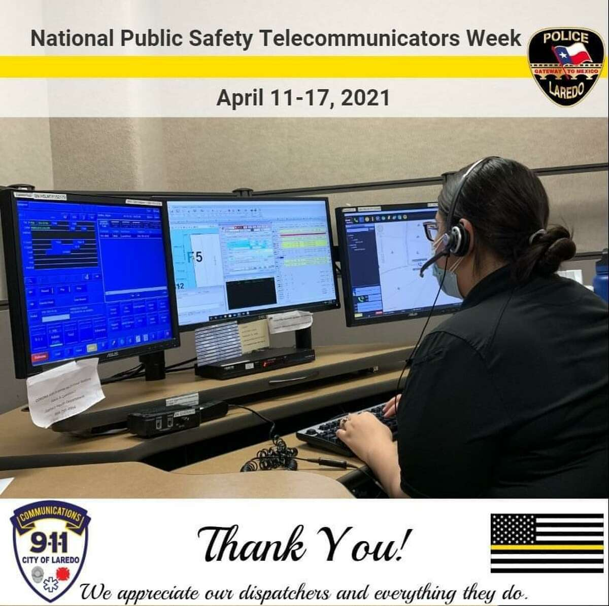 Laredo police expressed gratitude for their dispatchers as part of National Telecommunicators Week.