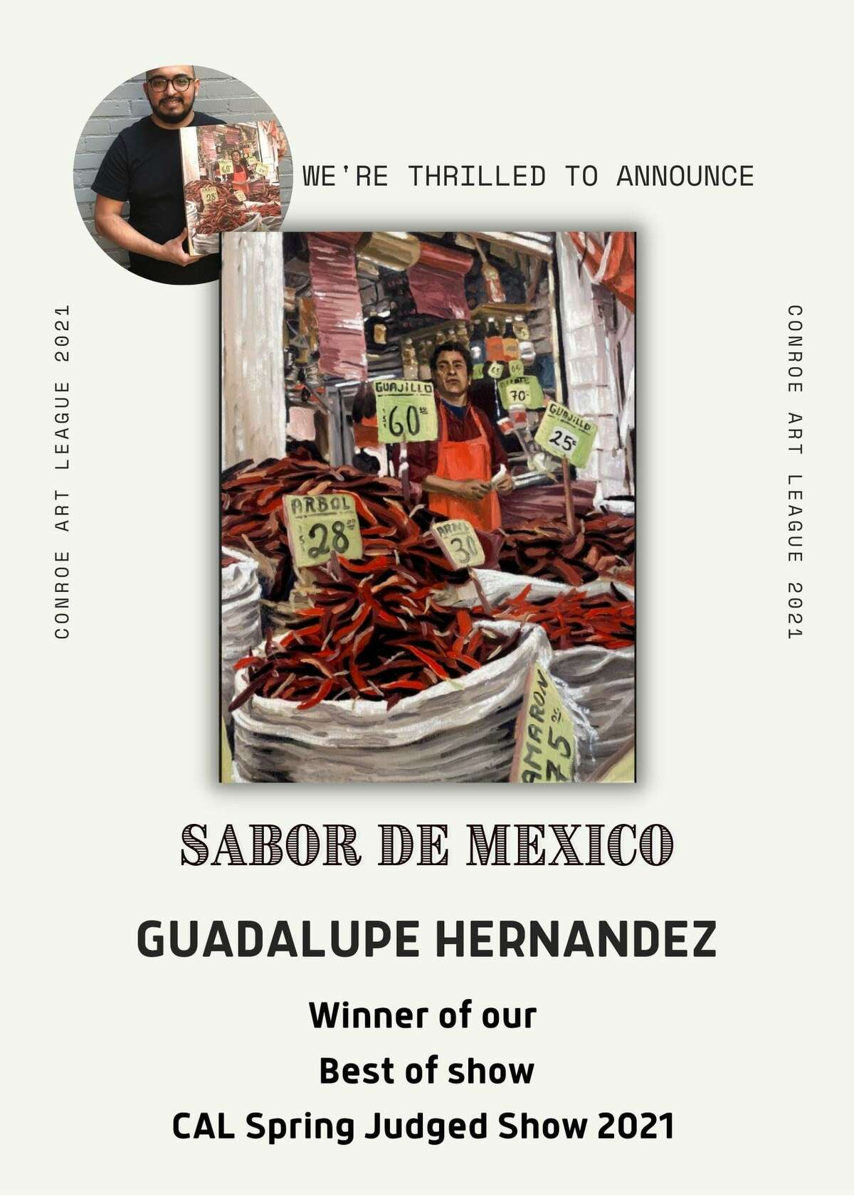 """Best of Show in the Conroe Art League Spring show was awarded to Guadalupe Hernandez for an oil painting titled """"Sabor de Mexico."""""""