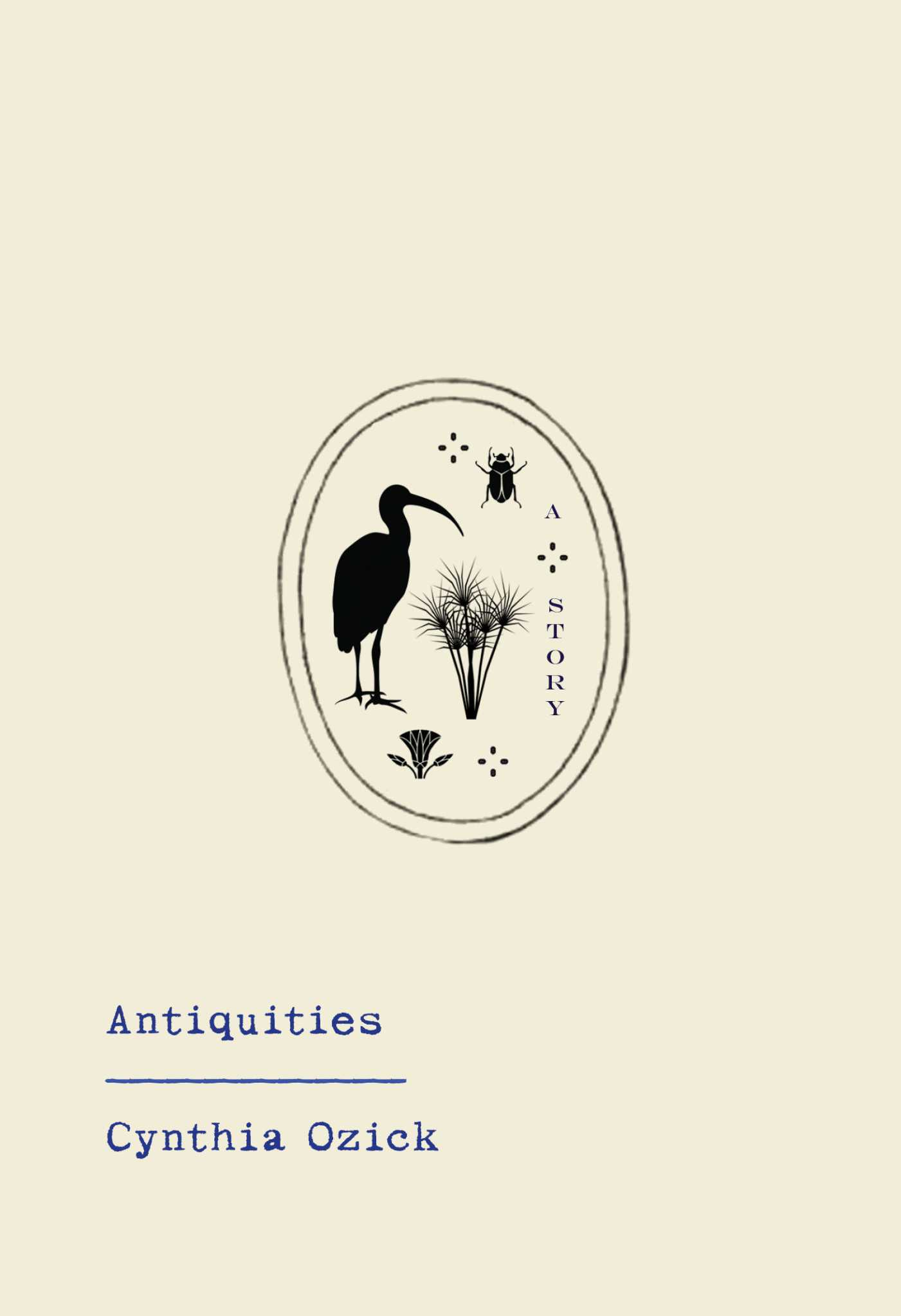 With 'Antiquities,' Cynthia Ozick is as vibrant on the page as ever