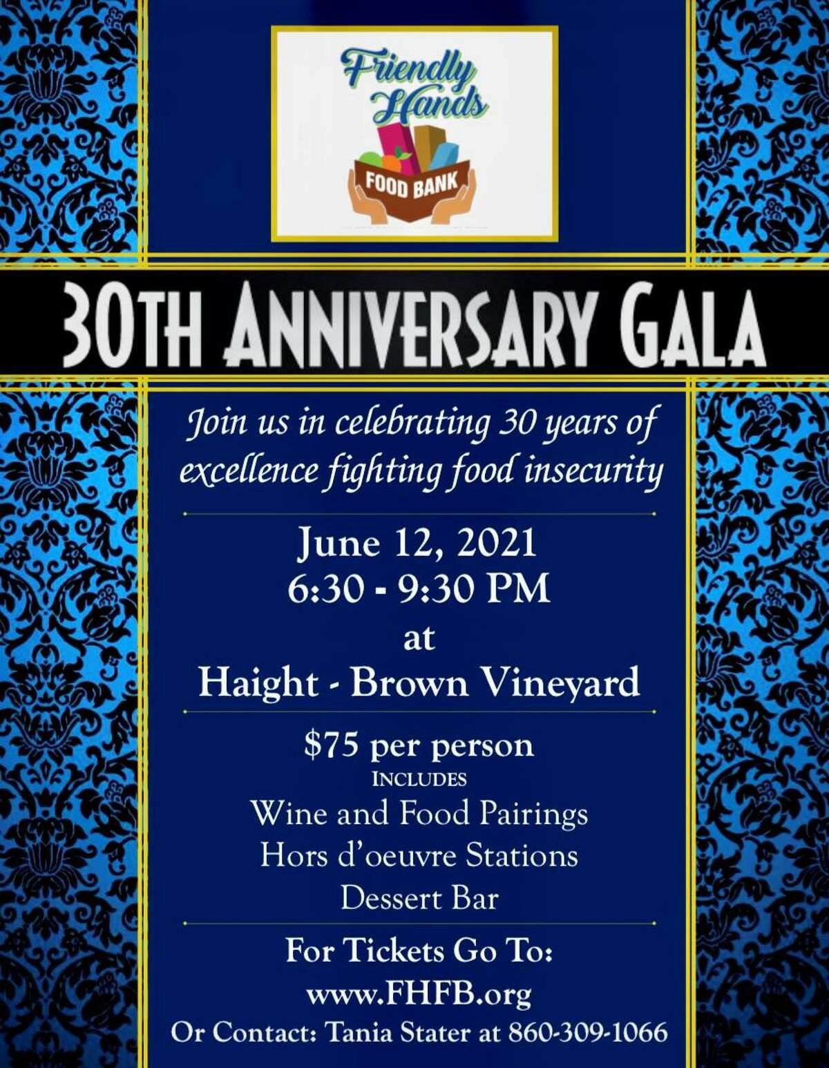 Friendly Hands Food Bank is celebrating its 30th anniversary with a gala party at Haight Brown Vineyard in Litchfield, May 12. Tickets are now available.