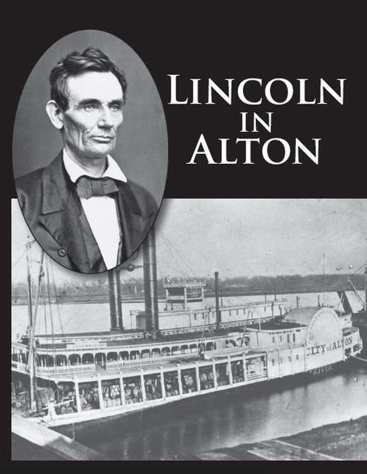 Lincoln in Alton has been awarded the Certificate of Excellence from the Illinois State Historical Society.