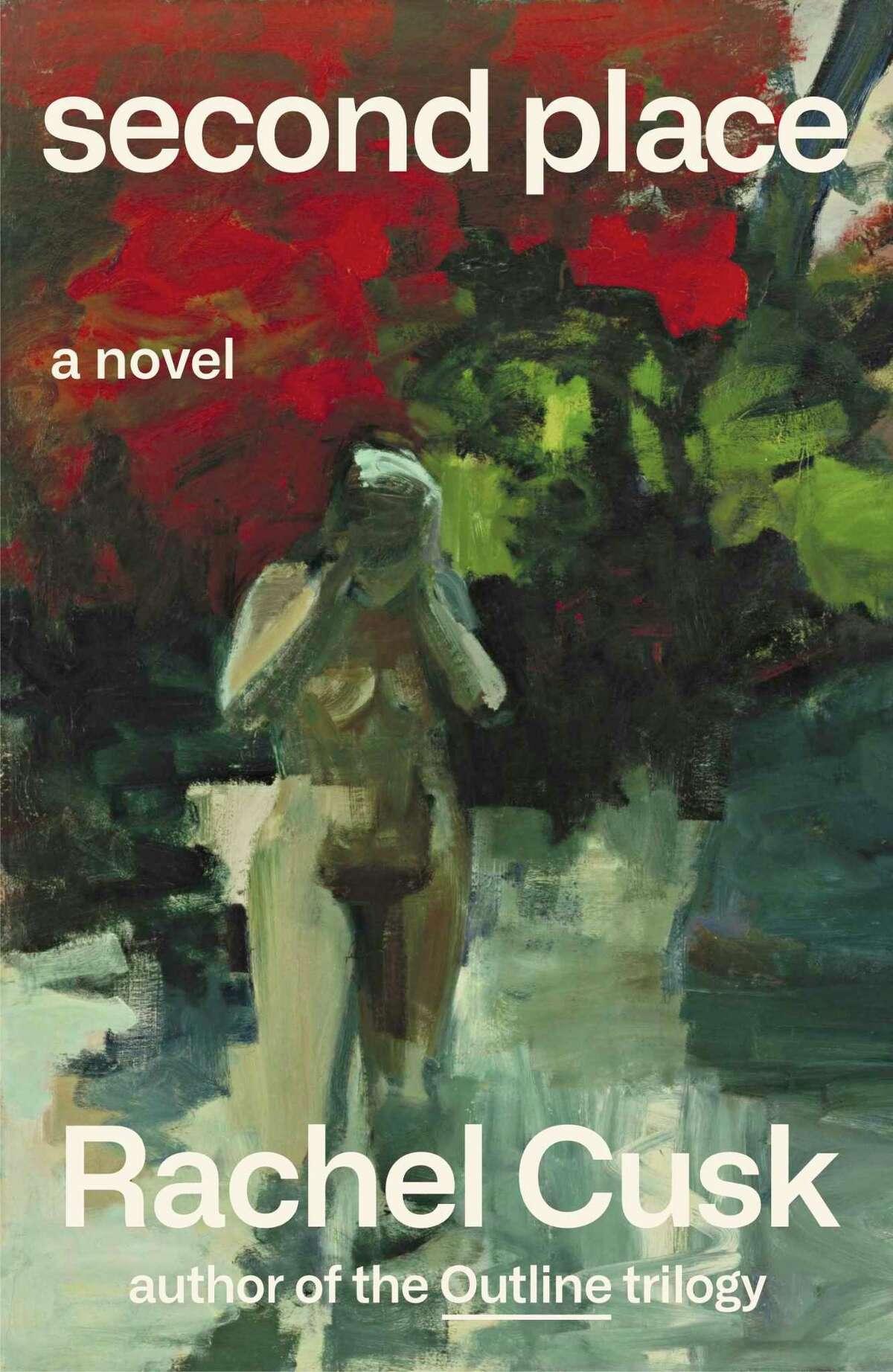 """Second Place,"" a novel by Rachel Cusk."