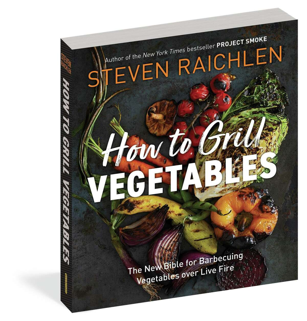 """Cover: """"How to Grill Vegetables: The New Bible for Barbecuing Vegetables over Live Fire"""" by Steven Raichlen."""