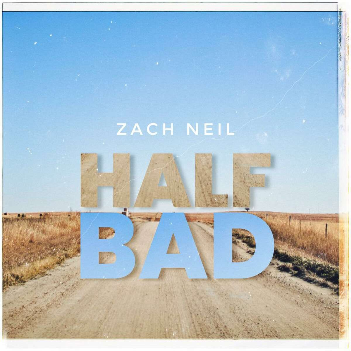 Country artist Zach Neil has released the playful new radio single, 'Half Bad' just in time for summer.