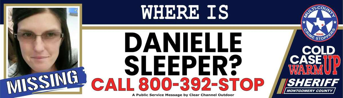 An image of Danielle Sleeper, a Magnolia woman who went missing in March 2015, is seen on a billboard as part of Montgomery County Sheriff's Office's Cold Case Warm-up. The department highlights a specific cold case in hopes of sparking someone's memory and generating information that might help detectives bring closure to the case during the quarterly program.