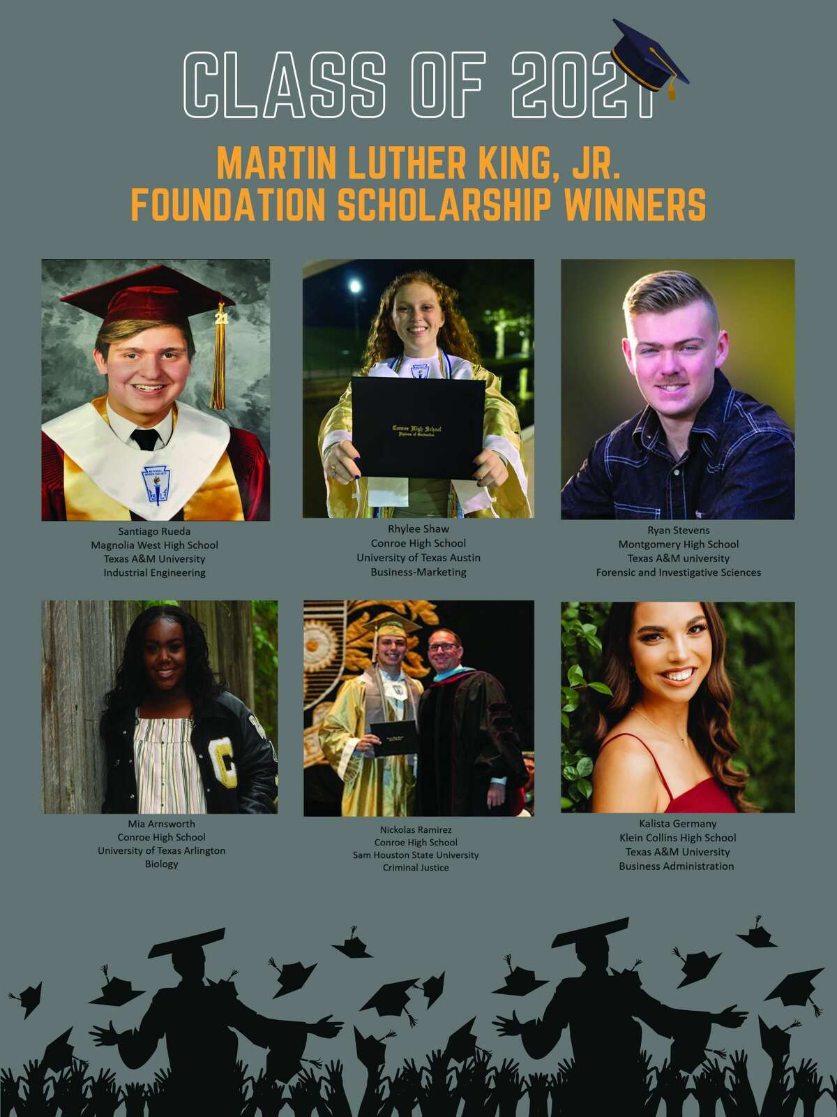 On May 15, The Martin Luther King, Jr. Foundation awarded 10 $1,000 scholarships to deserving students in Montgomery and Harris counties. This was made possible through the generosity of our sponsors, The Howard Hughes Corporation, WoodForest Bank, The McKee Family Foundation, TME Enterprises, Elsa and Jimmie Dotson, and many community donors. Donations made payable to the MLK Scholarship Foundation can me mailed to594 Sawdust Road, P. O. Box 252, The Woodlands, Texas 77389.