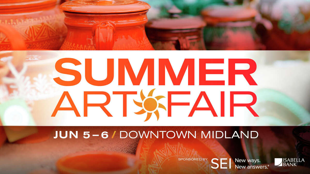 The annual Summer Art Fair in Midland will return as an in-person event June 5-6.
