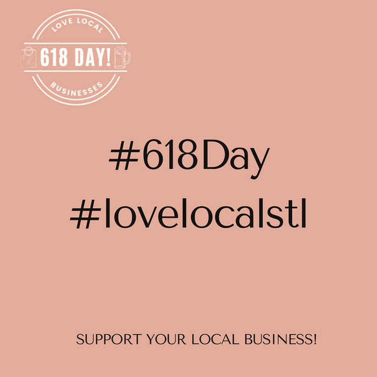 Love Local STL is presenting 618 Day on June 18-19 in downtown Edwardsville. The two-day event includes a pub crawl and a virtual 5K run on Friday and the 618 Day Festival on Saturday.