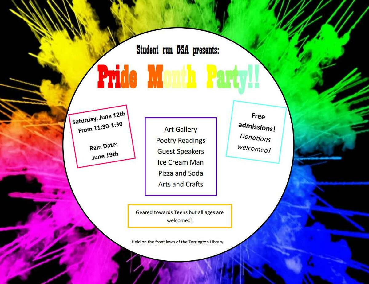A Pride Party, hosted by the Gay Straight Alliance that meets monthly at Torrington Library, will be held June 12 on the front lawn of the library.