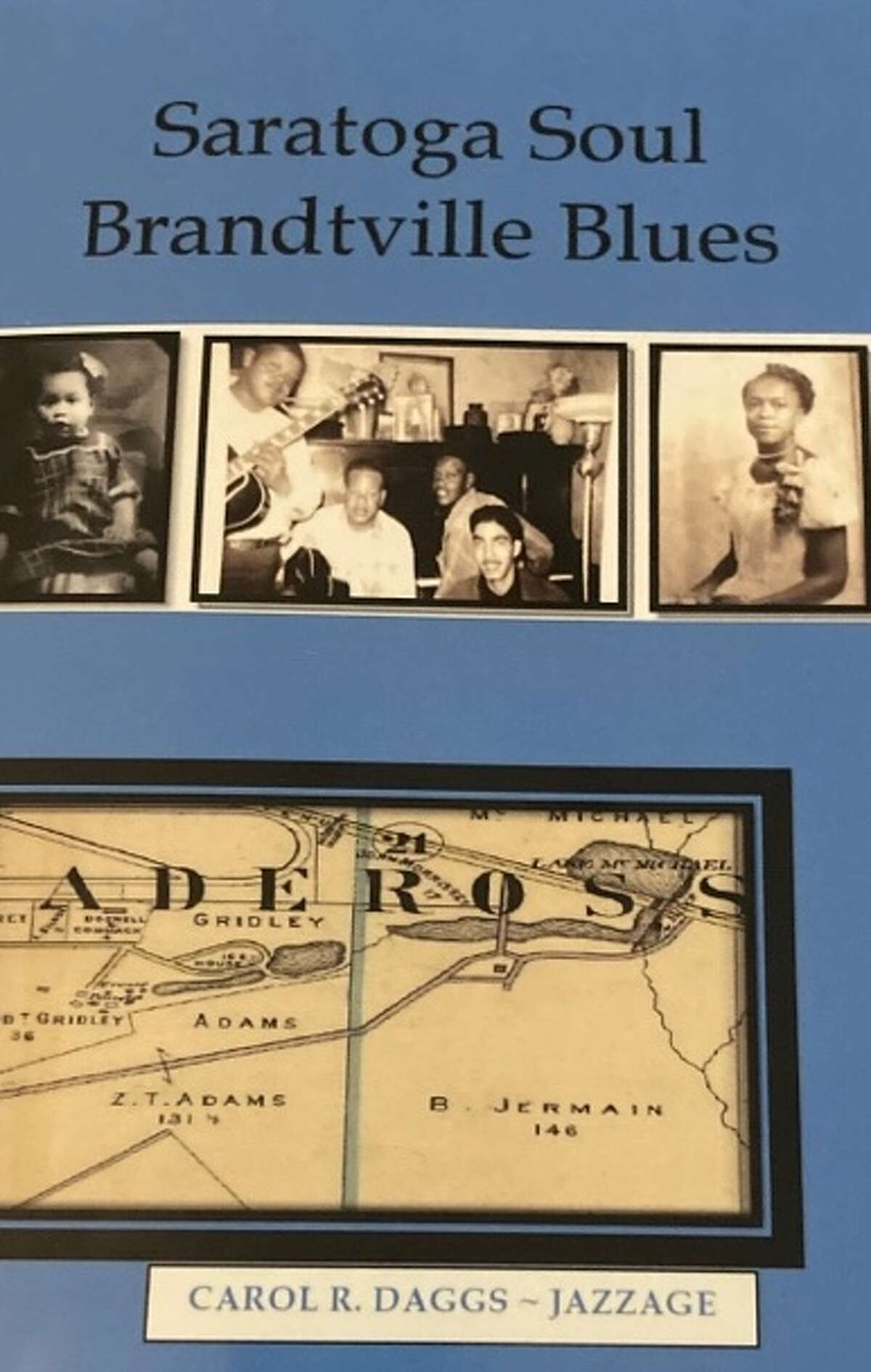 """Carol Daggs, author of """"Saratoga Soul Brandtville Blues,"""" will read from her book this summer in the tent in the Brandtville area of Saratoga Springs."""