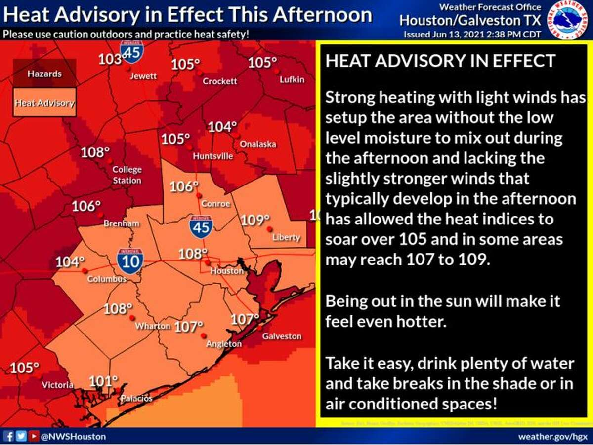 The National Weather Service on Sunday issued a heat advisory for the Houston region. Heat index values will reach 109.